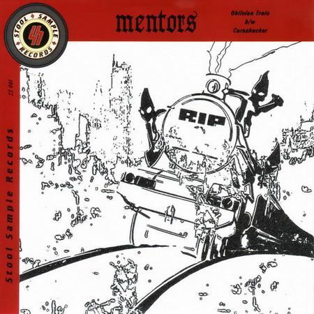 Mentors - Oblivion Train / Cornshucker