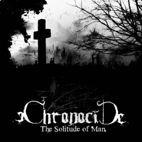 Chronocide - The Solitude of Man