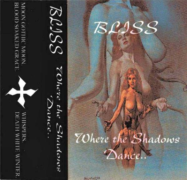Bliss - Where the Shadows Dance...