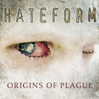Hateform - Origins of Plague
