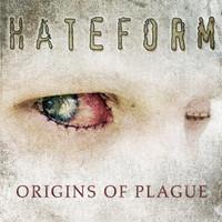 Hateform - Origins of Plague