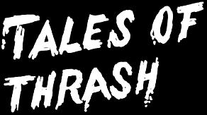 Tales of Thrash