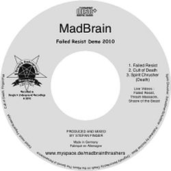 MadBrain - Failed Resist
