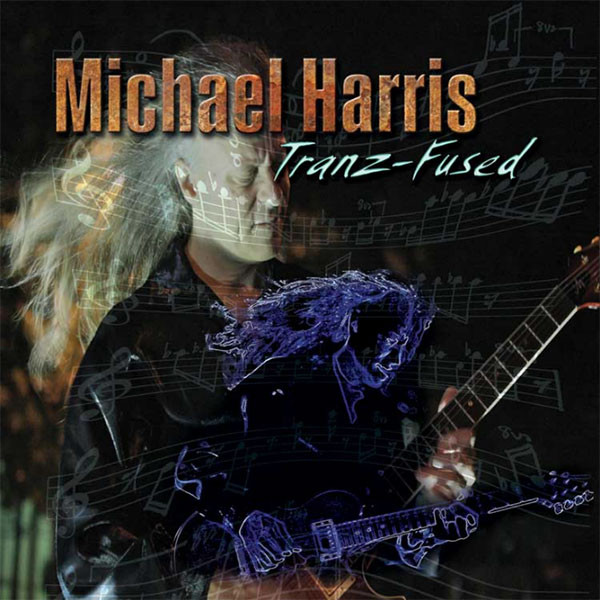 Michael Harris - Tranz-Fused