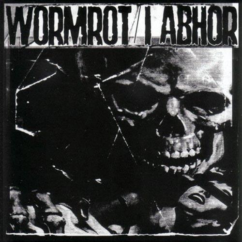 Wormrot - Wormrot / I Abhor