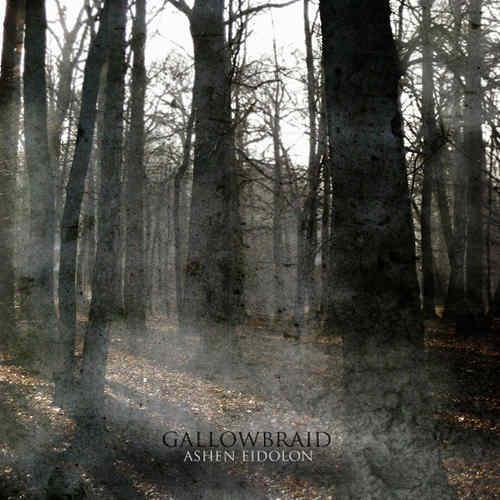 Gallowbraid - Ashen Eidolon