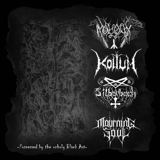 Silberbach / Mourning Soul / Moloch / Koltum - Possessed by the Unholy Black Art