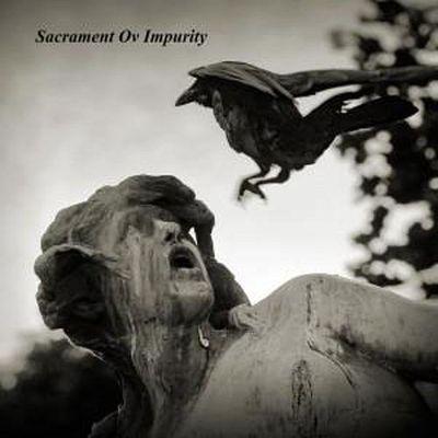 Sacrament ov Impurity - A World Beheld by Damnation