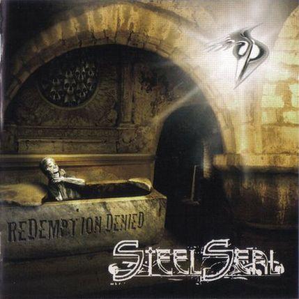 Steel Seal - Redemption Denied