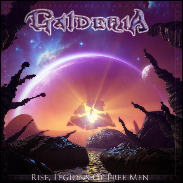 Galderia - Rise, Legions of Free Men