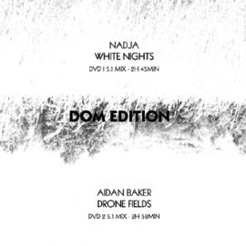 Nadja - White Nights / Drone Fields / DOM