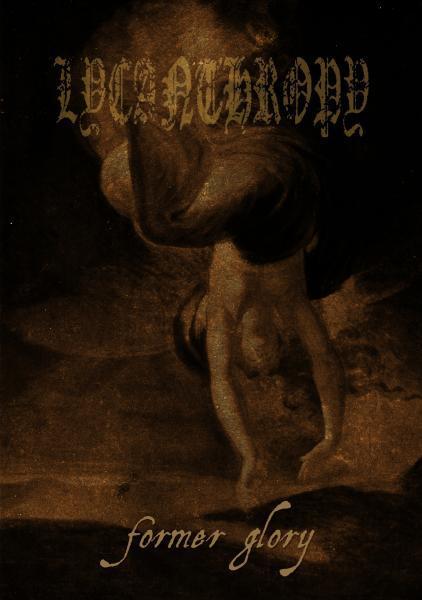 Lycanthropy - Former Glory...