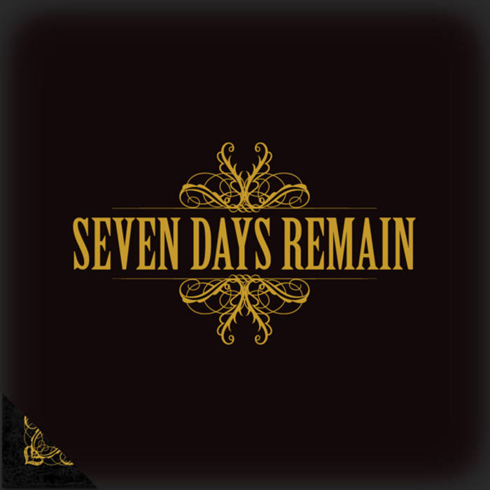 Seven Days Remain - Seven Days Remain