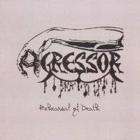 Agressor - Rehearsal of Death