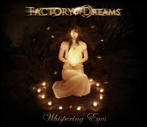 Factory of Dreams - Whispering Eyes