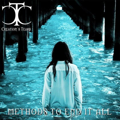 Creation's Tears - Methods to End It All