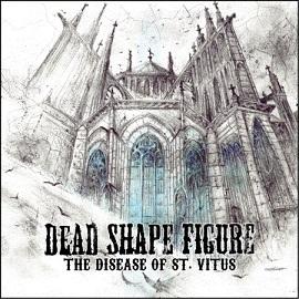 Dead Shape Figure - The Disease of St. Vitus