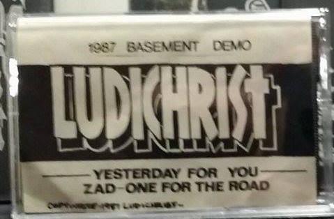 Ludichrist - 1987 Basement Demo