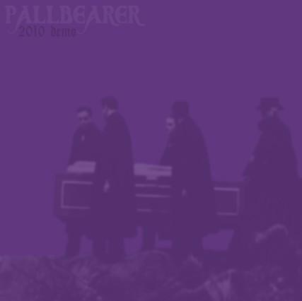 Pallbearer - 2010 Demo