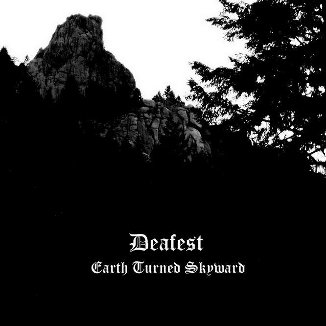 Deafest - Earth Turned Skyward