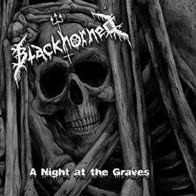 Blackhorned - A Night at the Graves