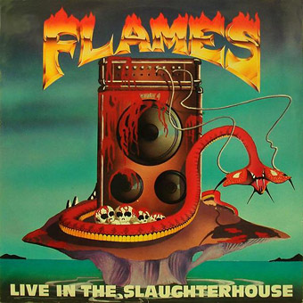 Flames - Live in the Slaughterhouse