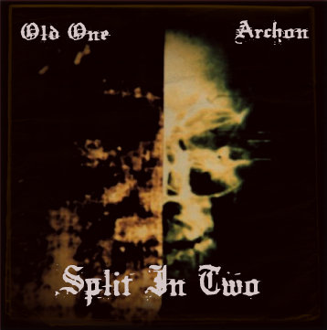 Archon / Old One - Split in Two