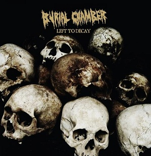 Burial Chamber - Left to Decay
