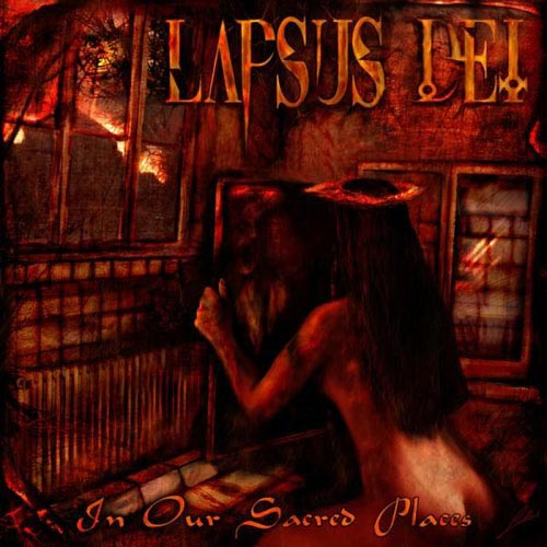 Lapsus Dei - In Our Sacred Places