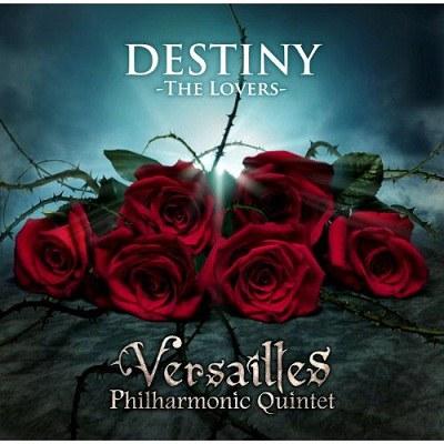 Versailles - Destiny -The Lovers-