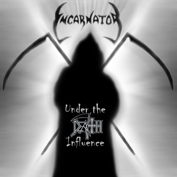 Incarnator - Under the Death Influence