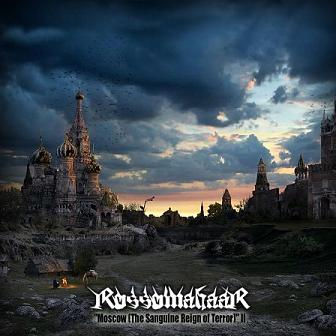 Rossomahaar - Moscow (The Sanguine Reign of Terror) II