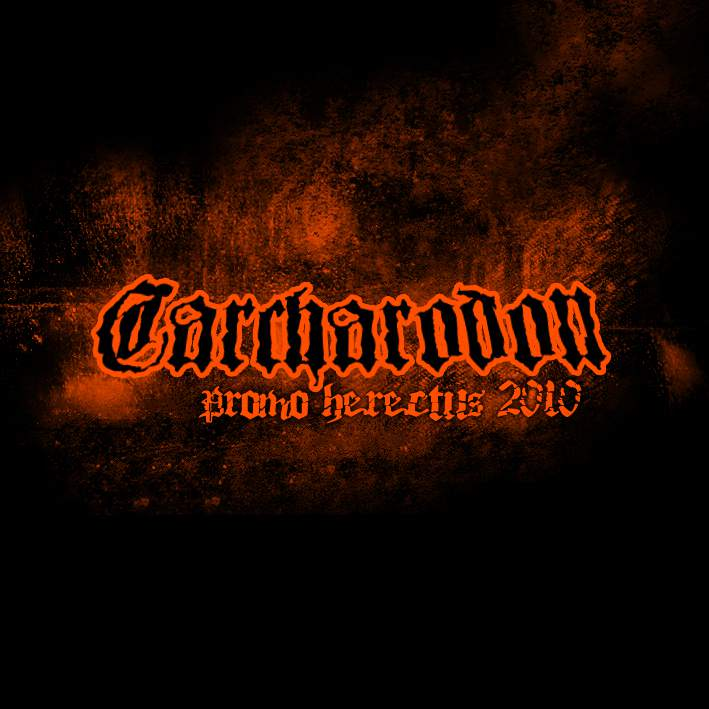 Carcharodon - Promo Herectus 2010