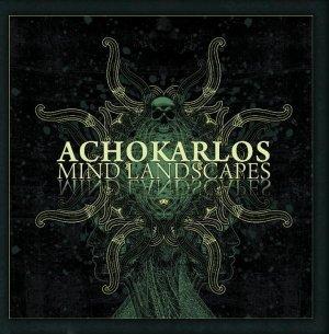 Achokarlos - Mind Landscapes