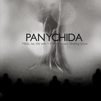 Panychida - Měsíc, les, bílý sníh ~ Moon, Forest, Blinding Snow
