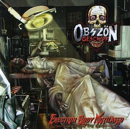 Obszön Geschöpf - Erection Body Mutilated (Back from the Dead)