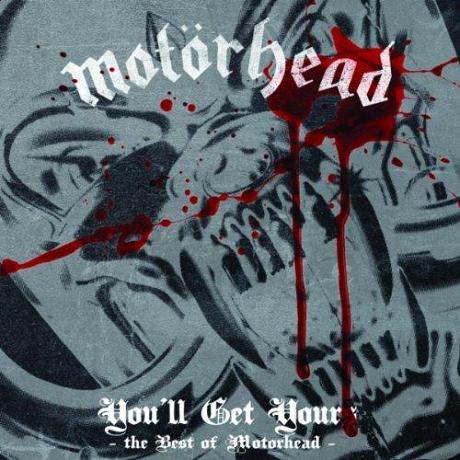 Motörhead - You'll Get Yours - The Best of Motörhead