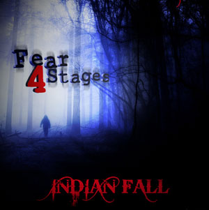 Indian Fall - Fear: 4 Stages