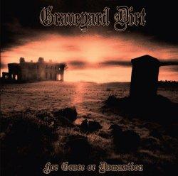 Graveyard Dirt - For Grace or Damnation