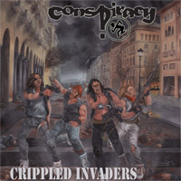 Conspiracy - Crippled Invaders