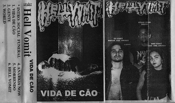 Hell Vomit - Vida De Cão