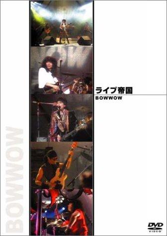 Bow Wow - ライブ帝国