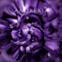Anorexia - Never Dead