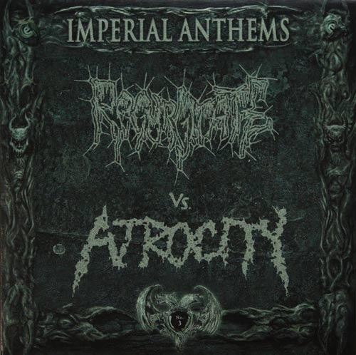 Regurgitate / Atrocity - Regurgitate vs. Atrocity