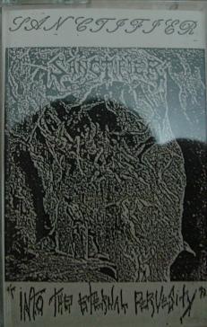 Sanctifier - Into the Eternal Pervesity