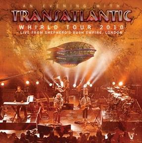 Transatlantic - Whirld Tour 2010: Live in London