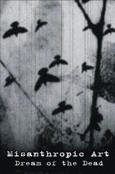 Misanthropic Art - Dream of the Dead
