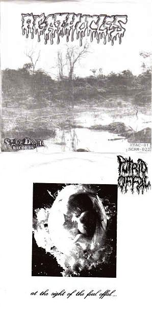 Agathocles / Putrid Offal - At the Sight of the Foul Offal... / Untitled