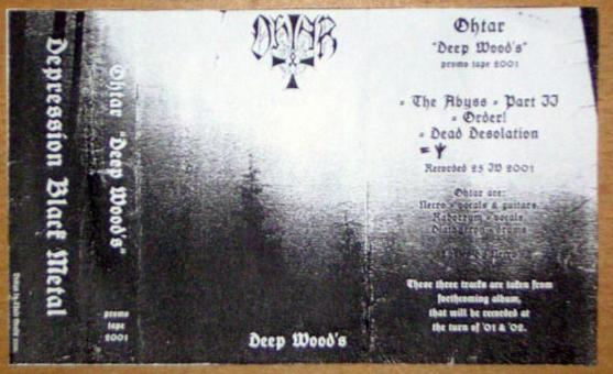 Ohtar - Deep Wood's