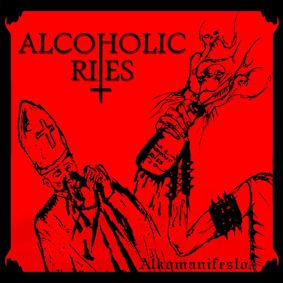 Alcoholic Rites - Alkomanifesto